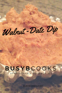 Walnut Date Dip | Busy B Cooks