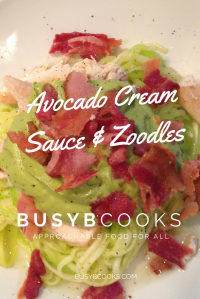 Avocado Cream Sauce over Zoodles | Busy B Cooks