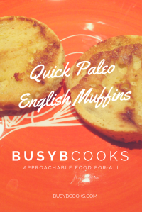 Paleo English Muffins | Busy B Cooks