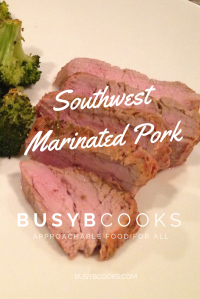 Southwest Marinated Pork