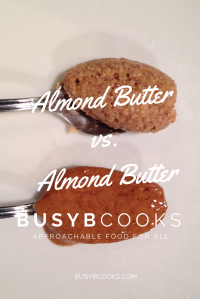 Almond Butter | Busy B Cooks